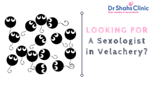 sexologist in velachery | sexology doctor in velachery | Sexology clinic in velachery | Andrologist in velachery | Male fertility doctor in velachery | Male fertility clinic in velachery | Male fertility specialist in velachery